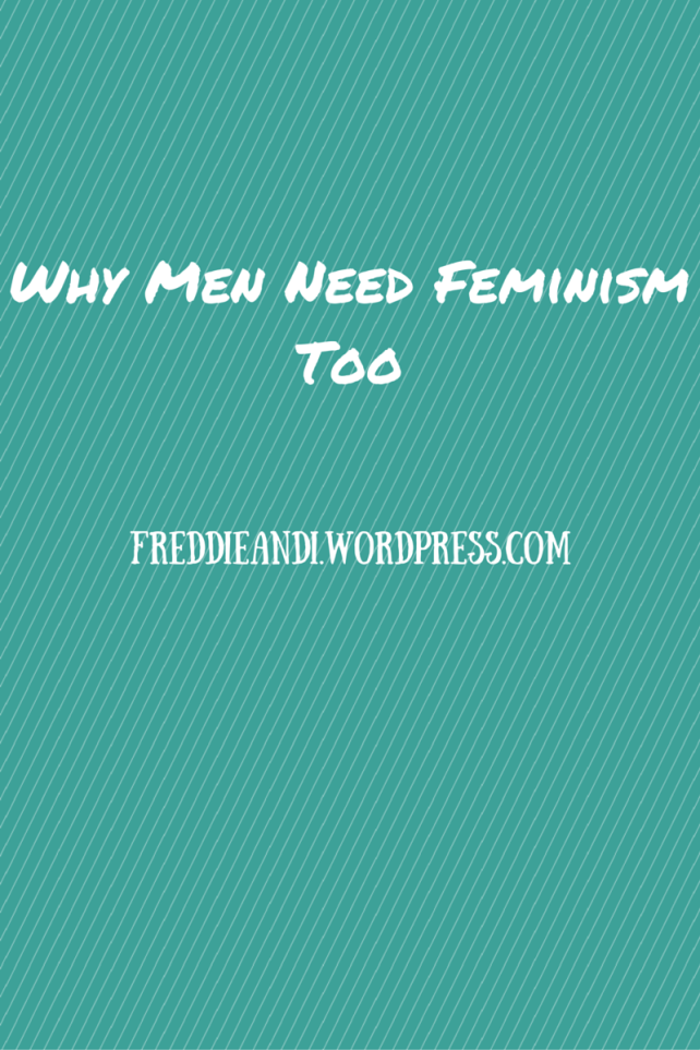 Why Men Need Feminism Too.png